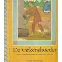 Andersen, Hans Christiaan met ill. van Dorothee Duntze: De varkenshoeder