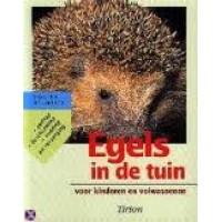 Neumeier, Monica: Egels in de tuin voor kinderen en volwassenen