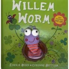 Bird, Sheila en Corinne Bittler: Willem Worm ( met grappige pop-ups en vingerpopje)