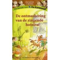 Vriens, Jacques met ill. van Annet Schaap: De bende van de korenwolf, de ontmaskering van de zingende hotelrat