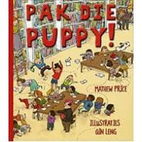 Price, Mathew met ill. van Qin Leng: Pak die Puppy!
