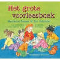 Busser, Marianne en Ron Schroder met ill. van Dagmar Stam en Marijke Duffhauss: Het grote voorleesboek
