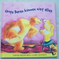 Bedford, David en Gaby Hansen: Grote beren kunnen niet alles
