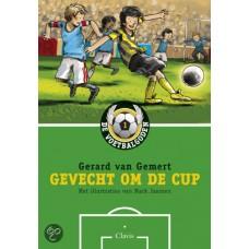 Gemert, Gerard van en Mark Janssen: De voetbalgoden, gevecht om de cup
