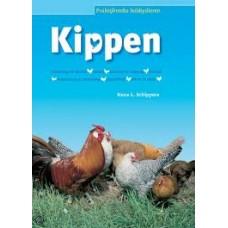 Schippers, Hans L: Kippen (praktijkreeks hobbydieren)