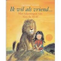 Vriens, Jacques met ill.van Alex de Wolf: Ik wil als vriend....