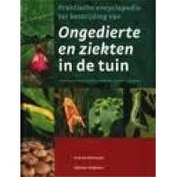 Mikolajski, Andrew: Praktische encyclopedie ter bestrijding van ongedierte- en ziekten in de tuin ( nieuw)