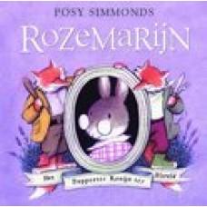 Simmonds, Posy: Rozemarijn het dapperste konijn ter wereld
