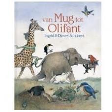 Schubert, Ingrid en Dieter: Van mug tot olifant