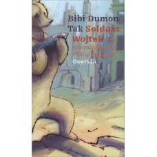 Dumon Tak, Bibi en Philip Hopman: Soldaat Wojtek
