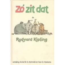 Kipling, Rudyard: Zo zit dat ( vertaling Annie MG Schmidt en Han Hoekstra )
