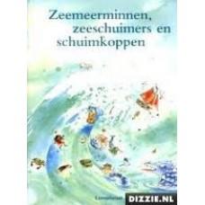 Donkelaar, Maria en Martine van Rooijen met ill. van  Sandra Klaassen: Zeemeerminnen, zeeschuimers en schuimkoppen
