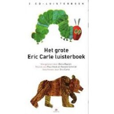 Luisterboek 2cd: Het grote Eric Carle Luisterboek voorgelezen door Doris Baaten