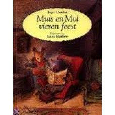 Dunbar, Joyce met ill. van James Mayhew: Muis en Mol vieren feest