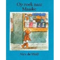 Wolf, Alex de: Op zoek naar Maaike