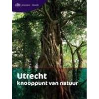 Siebelink, Bart: Utrecht knooppunt van natuur.