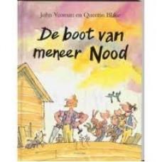 Yeoman, John met ill van Quentin Blake: De boot van meneer Nood