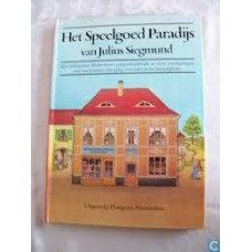 Siegmund, Julius: Het speelgoed paradijs (uitklapbaar biedermeier poppenhuisboek in 2 verdiepingen met 4 kamers, een gang , een tuin en een binnenplaats)
