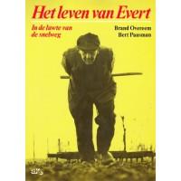 Overeem, Brand en Bert Paasman: Het leven van Evert, in de luwte van de snelweg
