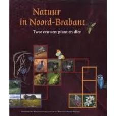Natuur in Noord-Brabant, twee eeuwen plant en dier