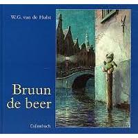 Hulst, WG van de: Bruun de beer (nieuwe uitvoering)
