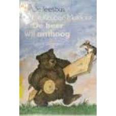 Schubert, Ingrid en Dieter/Annie Keuper-Makkink: De beer wil omhoog  (de leesbus avi 1)