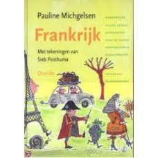 Michgelsen, Pauline met ill. van Sieb Posthuma: Frankrijk ( kikkerbillen, zonnekoning, tour de france etc)