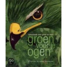 Jansen, Petra met ill. van Nicole de Cock: Groen voor je ogen, natuurboek voor groot en klein