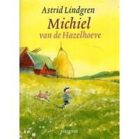 Lindgren, Astrid en Philip Hopman: Michiel van de Hazelhoeve