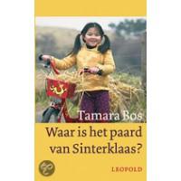 Bos, Tamara met ill. van Hugo van Look: Waar is het paard van Sinterklaas?