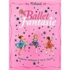 Davidson, Suzanna en Katie Daynes: Ballet fantasie