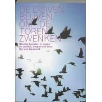 Geemert, Ko van: De duiven blijven om de toren zwenken (stadse beesten in proza en poëzie)