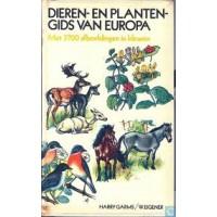 Garms, Harry en W. Eigener: Dieren- en plantengids van Europa ( meer dan 3700 afb. in kleur)
