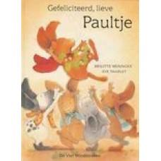 Weninger, Brigitte en Eve Tharlet: Gefeliciteerd, lieve Paultje ( klein formaat)