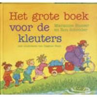 Busser, Marianne en Ron Schroder met ill. van Dagmar Stam: Het grote boek voor de kleuters