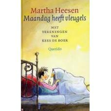 Heesen, Martha met ill. van Kees de Boer: Maandag heeft vleugels