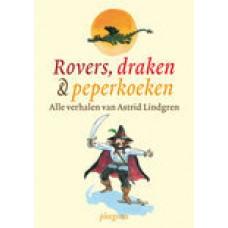 Lindgren, Astrid: Rovers, draken & peperkoeken ( alle verhalen van Astrid Lindgren)