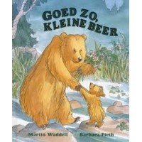 Waddell, Martin en Barbara Firth: Goed zo,  kleine beer