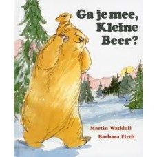 Waddell, Martin en Barbara Firth: Ga je mee, kleine beer?