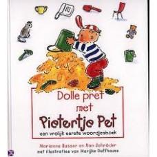 Busser, Marianne en Ron Schroder met ill. van Marijke Duffhauss: PP. Dolle pret met Pietertje Pet, een vrolijk eerste woordjesboek