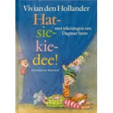 Hollander, Vivian den met ill. van Dagmar Stam: Hat-sie-kie-dee! (avi 7)