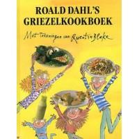 Dahl, Roald met ill. van Quentin Blake: Roald Dahl's Griezelkookboek