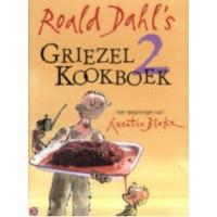 Dahl, Roald met ill. van Quentin Blake: Roald Dahl's Griezelkookboek 2