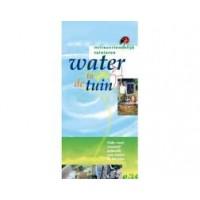 Milieuvriendelijk tuinieren: waterr in de tuin, gids voor creatief gebruik van water in de tuin