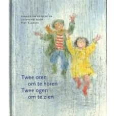 Kinderboekenweekgeschenk 1998: Twee oren om te horen twee ogen om te zien door Piet Klaasse
