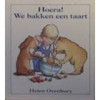 Kinderboekenweekgeschenk 1993: Hoera! we bakken een taart door Helen Oxenbury