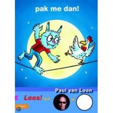 Loon, Paul van: Pak me dan (avi start)