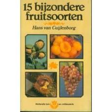 Cuijlenburg, Hans: 15 bijzondere fruitsoorten ( Hollandia tuin en milieuserie)