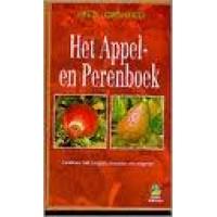 Lorsheijd, Fred: Het appel- en perenboek ( kweken, verzorgen, snoeien en oogsten)