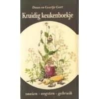 Gort, Daan en Geertje: Kruidig keukenboekje, zaaien, oogsten en gebruik
